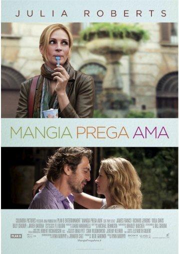 Scarica il pressbook completo di Mangia Prega Ama - Mymovies.it