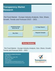 Pet Food Market - Europe Industry Analysis, Size, Share, Growth, Trends and Forecast 2015 – 2021