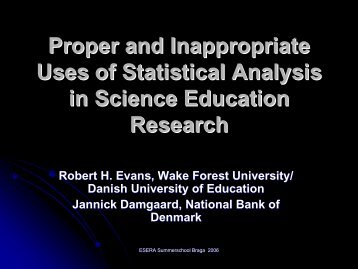 Proper and Inappropriate Uses of Statistical Analysis in ... - ESERA