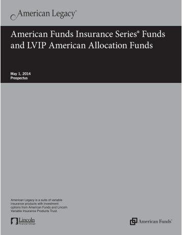 AFIS & LVIP Funds Prospectus - All Classes - Lincoln Financial Group