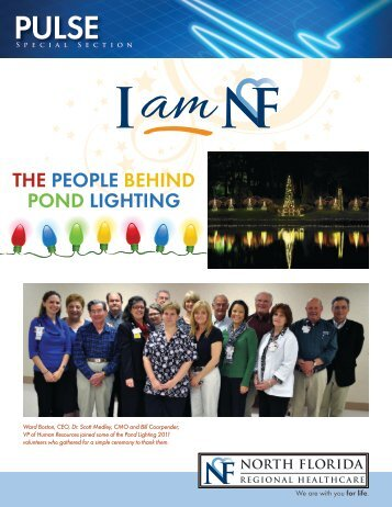 The People Behind Pond Lighting - North Florida Regional Medical ...