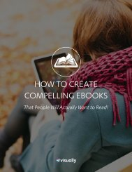 HOW TO CREATE COMPELLING EBOOKS