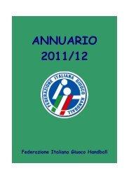 Annuario 2011-12 - Federazione Italiana Giuoco Handball