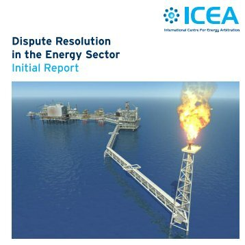 Dispute Resolution in the Energy Sector Initial Report