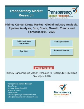 Kidney Cancer Drugs Market - Global Industry Analysis, Pipeline Analysis, Size, Share, Growth, Trends and Forecast 2014 – 2020