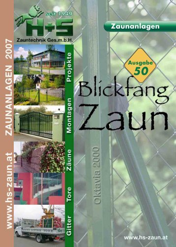 www .hs-zaun.at - H+S Zauntechnik Ges.m.b.H. A-8074 Raaba
