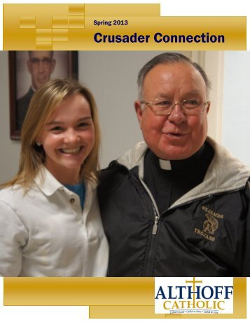 Spring Newsletter 2013 - Althoff Catholic High School