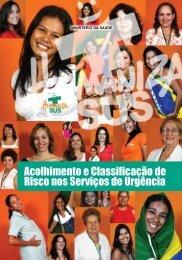 Acolhimento e classificação de risco nos serviços de urgência, 2009.
