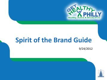Spirit of the Brand - SmokeFree Philly