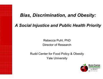 Bias, Discrimination, and Obesity: - Food Fit Philly