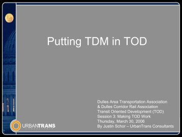 Putting TDM in TOD - Dulles Corridor Rail Association
