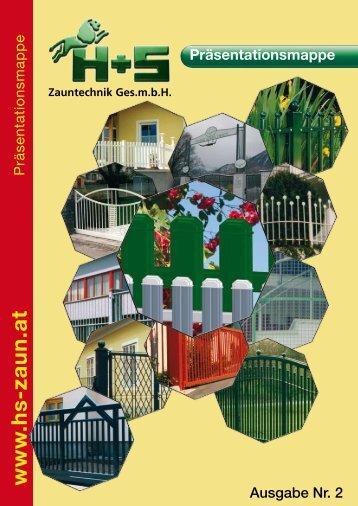 Design - H+S Zauntechnik Ges.m.b.H. A-8074 Raaba