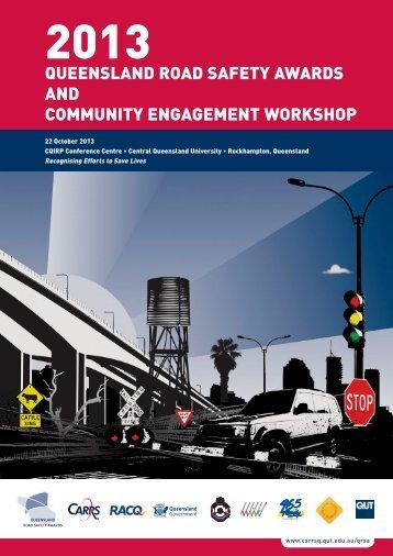 Queensland Road Safety Awards 2013 brochure - Centre for ...