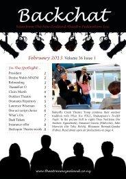 Backchat Volume 36-1 February 2013 - New Zealand Theatre ...