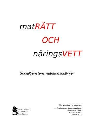 Maträtt och näringsvett - socialtjänstens nutritionsriktlinjer - Sundsvall