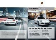 Porschenews 01/2009 Go your own way. The new Cayman.