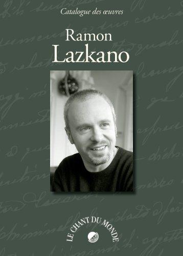 Catalogue des œuvres de Ramon Lazkano - Le Chant Du Monde