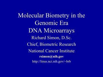Molecular Biometry in the Genomic Era DNA Microarrays.