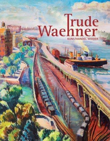 Trude Waehner 1900 - 1979 - Kunsthandel Widder