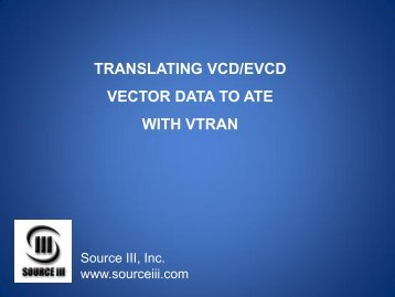 translating vcd/evcd vector data to ate with vtran - Source III