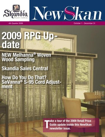 2009 RPG Up- date - Skandia Window Fashions