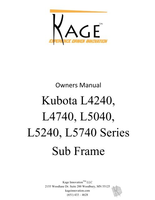 Kubota L Series Sub Frame Owners Manual - Kage Innovation