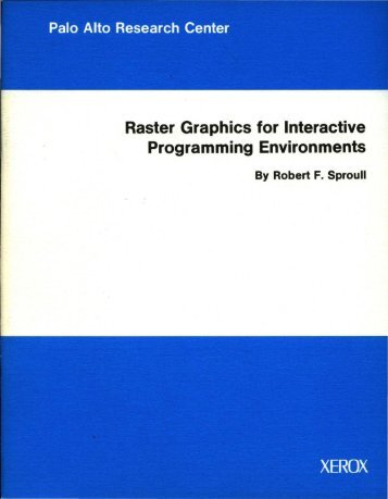 Raster Graphics for Interactive Programming Environments