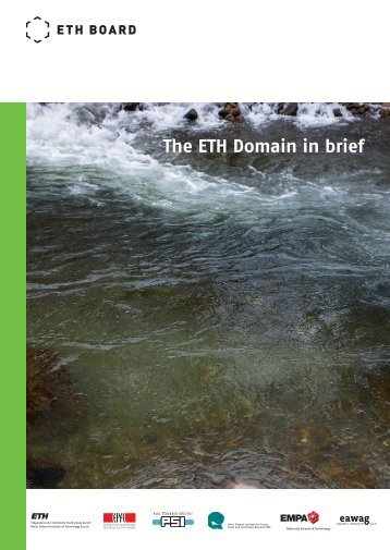 The ETH Domain in brief 2013 (PDF, 2135 KB) - ETH-Rat