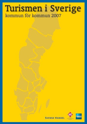 Turismen i Sverige 2007.pdf - Svensk Handel