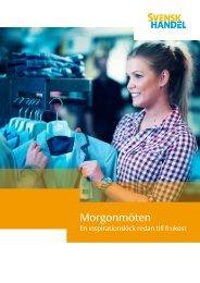 Morgonmöten Ht 2011.pdf - Svensk Handel