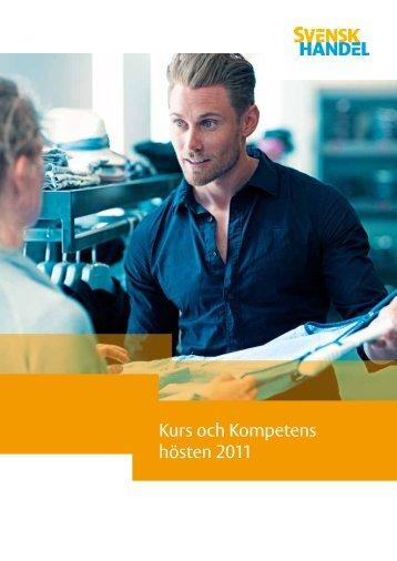 Kurs och Kompetens hösten 2011 - Svensk Handel