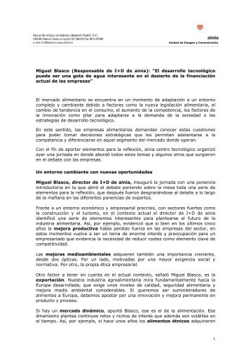 """Miguel Blasco (Responsable de I+D de ainia): """"El desarrollo ..."""