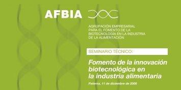 Fomento de la innovación biotecnológica en la industria ... - Ainia