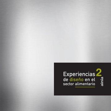 Experiencias de diseño en el sector alimentario II - Ainia