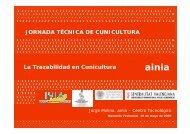 La Trazabilidad en Cunicultura JORNADA TÉCNICA DE ... - Ainia