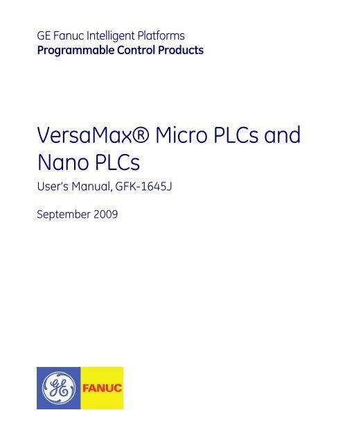 VersaMax Micro PLCs and Nano PLCs User's Manual, GFK-1645J