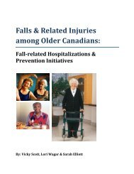 Falls & Related Injuries among Older Canadians: - The Centre for ...