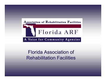 Florida Association of Rehabilitation Facilities - Florida ARF