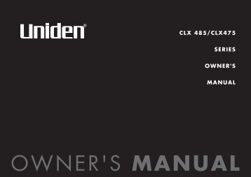 CLX 485/CLX475 SERIES OWNER'S MANUAL - at Uniden