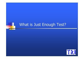 What is Just Enough Test? - Board Test Workshop Home Page