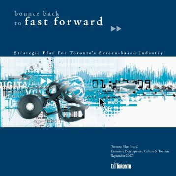 Bounce back to fast forward Strategic Plan for ... - City of Toronto