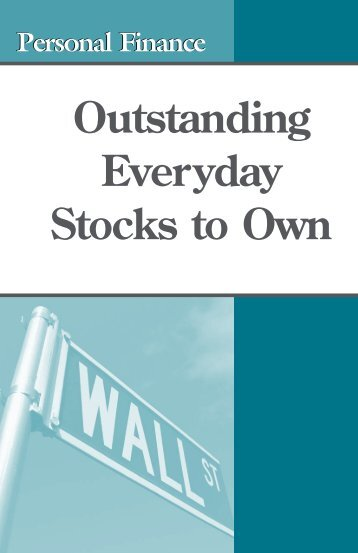Outstanding Everyday Stocks to Own