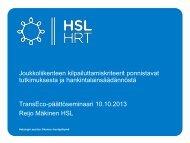 Reijo Mäkinen, HSL – TransEco-päättöseminaari 10.10.2013