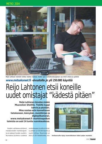 WWW.metsakoneet.fi. Reijo Lahtonen etsii koneille uudet omistajat s ...