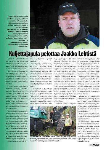 Kuljettajapula pelottaa Jaakko Lehtistä