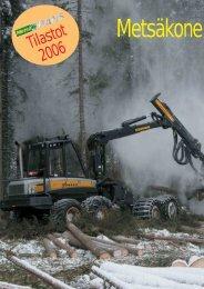 Tilastot 2006: Metsäkoneyritysten kasvu jatkuu s. 8 – 9 - Metsätrans