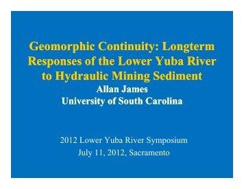Allan James_Geomorphic Continuity - Lower Yuba River Accord