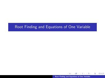 Root Finding and Equations of One Variable