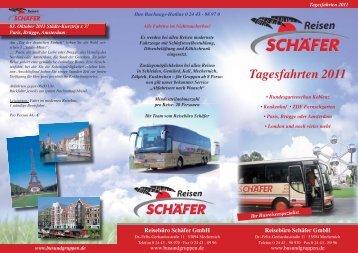 Tagesfahrten 2011 - Reisebüro Schäfer GmbH