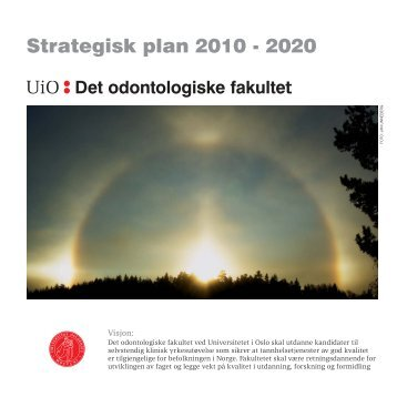 Strategisk plan 2010-2020 (pdf) - Det odontologiske fakultet